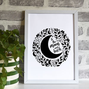 'To The Moon And Back' Quote Print