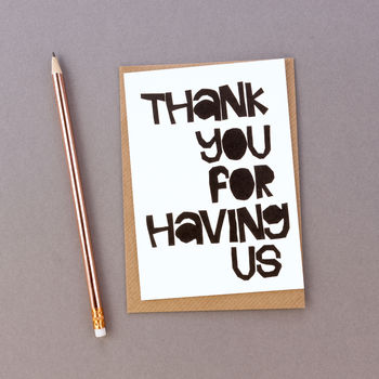 'Thank You For Having Us' Thank You Hostess Card
