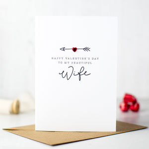 'Happy Valentine's Day To My Beautiful Wife' Card