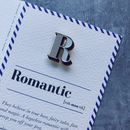 R Is For Romantic Pin Badge And Card