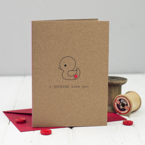'I Ducking Love You' Card - funny cards
