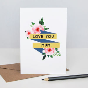 Floral Love You Mothers Day Card - mother's day cards