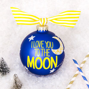 Giant 'Love You To The Moon ' Christmas Bauble - tree decorations