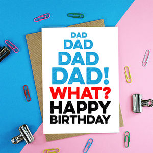 Dad Dad Happy Birthday Card - shop by category