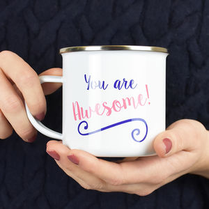 'You Are Awesome' Enamel Mug
