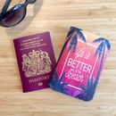 Life Is Better At The Beach Passport Holder