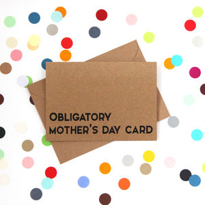 'Obligatory Mother's Day Card' Funny Mother's Day Card - funny cards