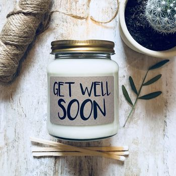 'Get Well Soon' Scented Natural Soy Candle