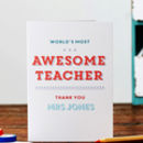 World's Most Awesome Teacher Personalised Card