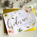 Gold Foil Bridesmaid Card | Meadow Floral