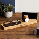 Personalised Watch And Phone Stand With Glasses Tray