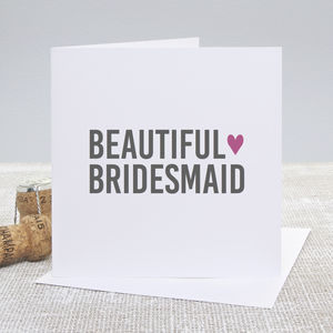 'Beautiful Bridesmaid' Wedding Thank You Card - bridesmaid cards