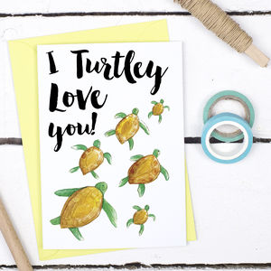 I Turtley Love You, Funny Valentine's Card