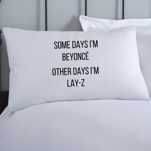 Beyonce Pillowcase - bedroom