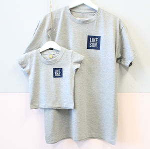 Like Dad. Like Son. T Shirt Set