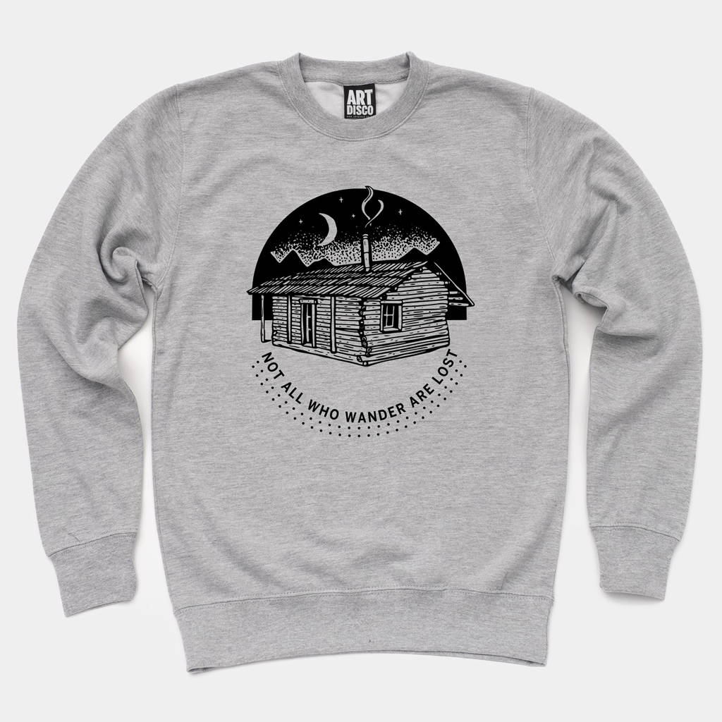 'Not All Who Wander Are Lost' Grey Cabin Sweatshirt