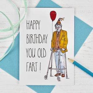 Funny Old Fart Birthday Card - birthday cards