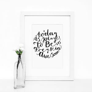 'Today Is' Typography Giclée Print - posters & prints