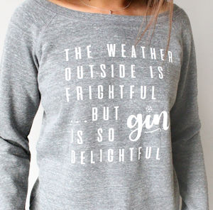 'Gin Is So Delightful' Christmas Jumper - keeping cosy