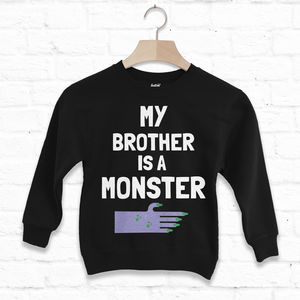 My Brother Is A Monster Children's Halloween Sweatshirt