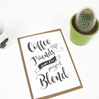 Coffee And Friendship Quote Card