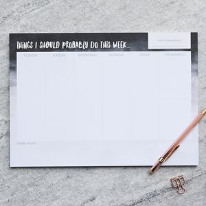 A4 Weekly Planner Pad 'Things I Should Probably Do'