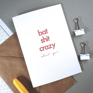 Bat Sh*T Crazy | Birthday Card | For Him Or For Her