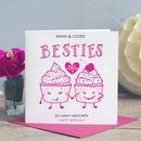 Best Friend Birthday Card 'Besties'