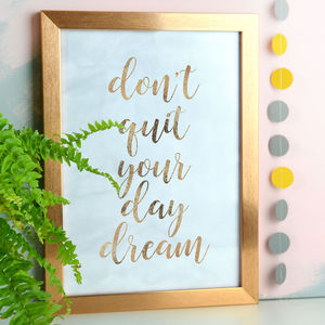 Don't Quit Your Day Dream Copper Foil And Marble Print