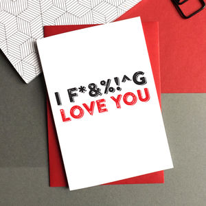 I Love You Censored Greeting Card