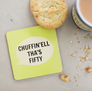 'Chuffin'ell Tha's Fifty' Coaster - kitchen