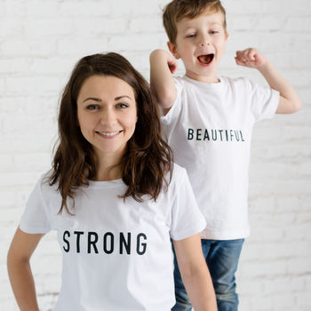 'Strong' And 'Beautiful' Mother's Day T Shirt Set