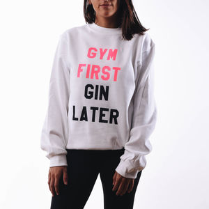 Gym First, Gin Later Sweatshirt - jumpers & cardigans