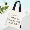'Oh No! Champagne Instead Of Milk Again?!' Tote Bag