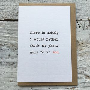 '… Check My Phone Next To In Bed' Valentines Card - cards & wrap