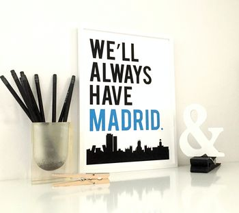 We'll Always Have Madrid - Blue