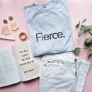 Fierce. Ladies Sweatshirt
