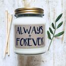 'Always + Forever' Scented Natural Soy Candle