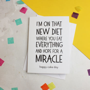 'Miracle Diet' Funny Diet Quote Greetings Card