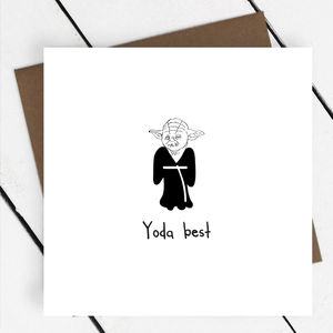 'Yoda Best' Greeting Card - wedding, engagement & anniversary cards