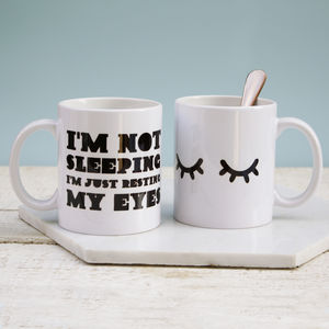 I'm Not Sleeping Just Resting My Eyes Mug
