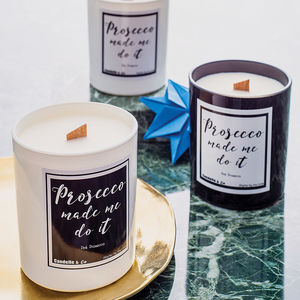 'Prosecco Made Me Do It' Soy Wax Candle - prosecco gifts