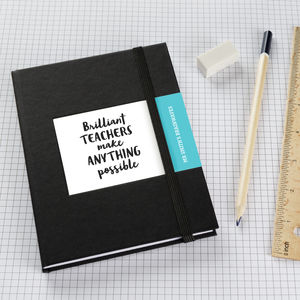 Teachers Make Anything Possible Notebook - gifts for teachers