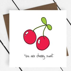 'You Are Cherry Sweet' Fruit Greeting Card