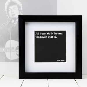 Framed Bob Dylan Music Quote Print - posters & prints