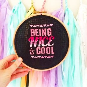 'Being Nice Is Cool' Cross Stitch Kit
