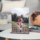 Personalised Me And Dad Photo Frame Holder Fathers Gift