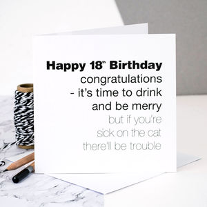 18th Birthday Card 'There'll Be Trouble' - birthday cards