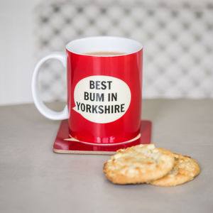 'Best Bum In Yorkshire' Bone China Mug