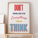 Don't Believe Everything You Think Retro Print